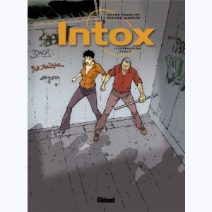 Intox : Tome 2, Opération Pablo