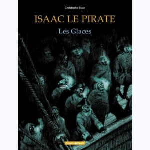 Isaac le pirate : Tome 2, Les glaces