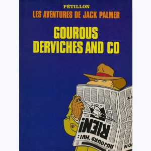 Jack Palmer : Tome 1, Gourous Derviches and Co