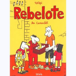 Les Carroulet : Tome 2, Rebelote