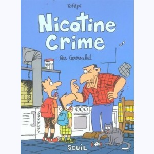Les Carroulet : Tome 4, Nicotine Crime