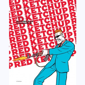 Red Ketchup : Tome 2, Intégrale