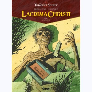 Lacrima Christi (Le triangle secret) : Tome 1, L'Alchimiste