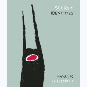 Secret Identities (Mahler)