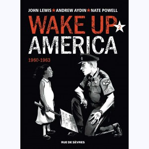 Wake up America : Tome 2, 1960-1963