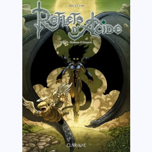 Reflets d'acide : Tome 4, Horizons & Dragon...