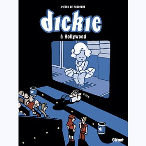 Dickie : Tome 5, Dickie à Hollywood