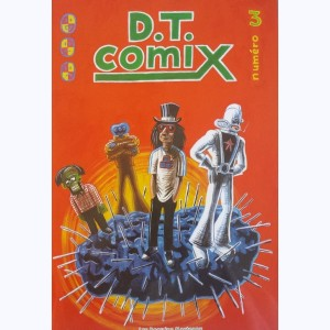 D.T. Comix : Tome 3