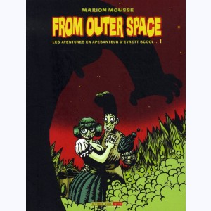 From outer space : Tome 1