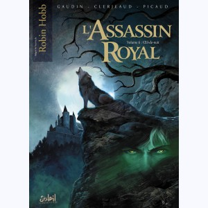 L'Assassin Royal : Tome 6, Oeil-de-Nuit
