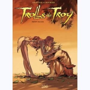 Trolls de Troy : Tome 18, Pröfy blues