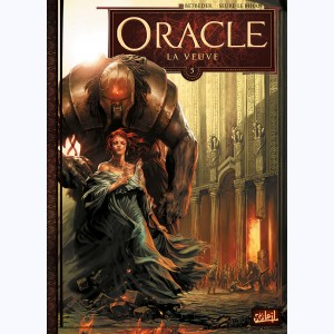Oracle : Tome 5, La Veuve