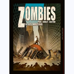Zombies : Tome 4, Les Moutons