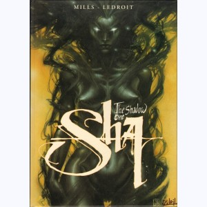 Sha : Tome 1, The Shadow One :