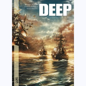 Deep : Tome 2, Extinction de masse