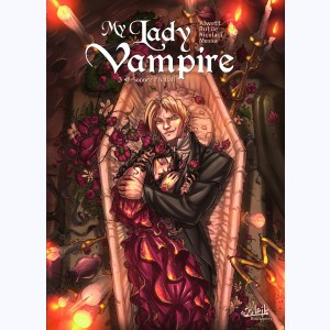 My Lady Vampire : Tome 3, Sonnez l'hallali