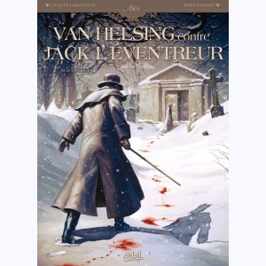 Van Helsing contre Jack l'Eventreur : Tome 1, Tu as vu le Diable