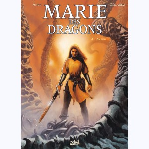 Marie des dragons : Tome 3, Amaury