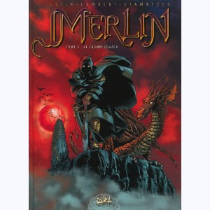 Merlin (Istin) : Tome 3, Le Cromm-Cruach