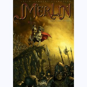 Merlin (Istin) : Tome 8, L'Aube des armes