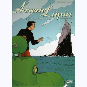 Arsène Lupin : Tome 5, L'Aiguille creuse