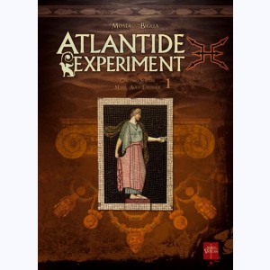 Atlantide Experiment : Tome 1, Giacomo Serpieri-Marie-Alice Lavoisier