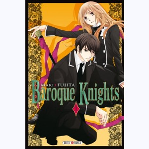 Baroque Knights : Tome 1