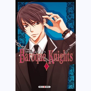Baroque Knights : Tome 3