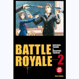 Battle Royale : Tome 2