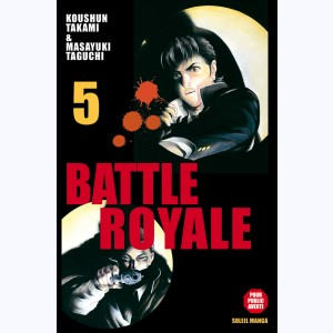 Battle Royale : Tome 5