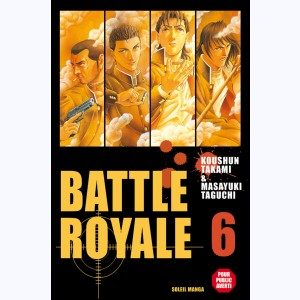 Battle Royale : Tome 6