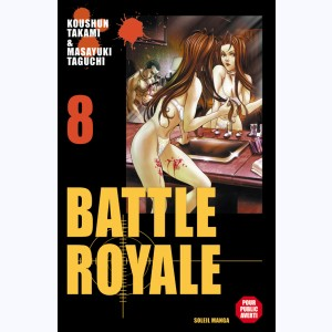 Battle Royale : Tome 8
