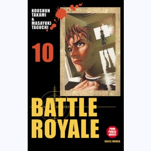 Battle Royale : Tome 10