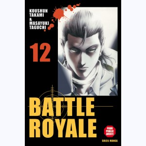 Battle Royale : Tome 12