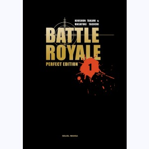 Battle Royale : Tome 1, Perfect Edition