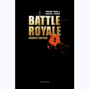 Battle Royale : Tome 2, Perfect Edition