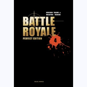 Battle Royale : Tome 4, Perfect Edition