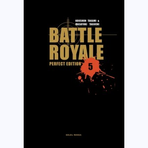 Battle Royale : Tome 5, Perfect Edition