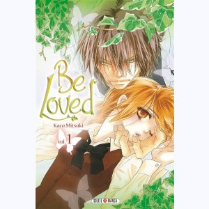 Be Loved : Tome 1
