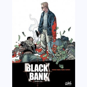 Black Bank : Tome 1, Business clan