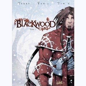 Blackwood : Tome 1