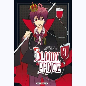 Bloody Prince : Tome 3