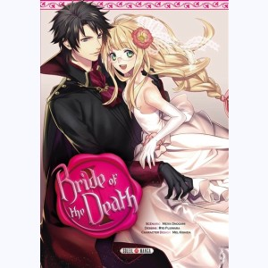 Bride of the death : Tome 1