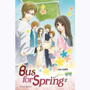 Bus for Spring : Tome 2