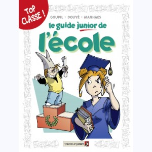 Les Guides Junior : Tome 5, Le guide junior de l'école