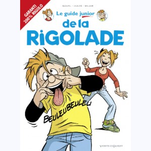 Les Guides Junior : Tome 15, Le guide junior de la rigolade
