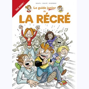 Les Guides Junior : Tome 17, Le guide junior de la récré