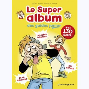 Les Guides Junior, Le Super album des guides junior