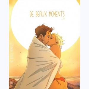 De beaux moments :