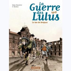 La guerre des Lulu T3 de Hardoc et Régis Hautière chez Casterman